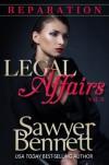 Legal Affairs - Reparation: Legal Affairs Serial Romance - Sawyer Bennett
