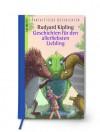 Geschichten für den allerliebsten Liebling - Rudyard Kipling