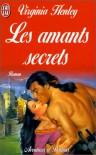 Les Amants secrets - Virginia Henley
