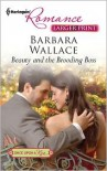 Beauty and the Brooding Boss - Barbara  Wallace