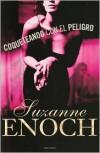 Coqueteando Con el Peligro - Suzanne Enoch