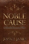 Noble Cause - Jessica James