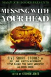 Messing with Your Head: Five Stories - Brian Hodge, Joel Lane, Kirstyn McDermott
