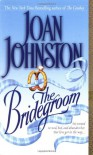 The Bridegroom - Joan Johnston