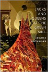 Jacks and Queens at the Green Mill - Marie Rutkoski
