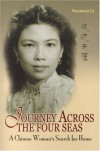 Journey Across the Four Seas: A Chinese Woman's Search for Home - Veronica Li