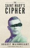 The St. Mary's Cipher (Remy Moreau #2) - August Wainwright