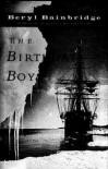 The Birthday Boys - Beryl Bainbridge