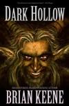Dark Hollow - Brian Keene
