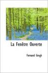 La Fenêtre Ouverte - Fernand Gregh