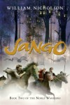 Jango: Book Two of the Noble Warriors - William Nicholson