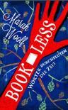 BookLess.Wörter durchfluten die Zeit (BookLessSaga Teil) (German Edition) - Marah Woolf, Carolin Liepins