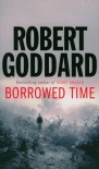 Borrowed Time - Robert Goddard