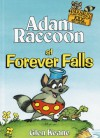 Adam Raccoon at Forever Falls - Glen Keane