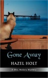 Gone Away - Hazel Holt