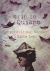 trip to Quiapo: Scriptwriting Manual - Ricky Lee
