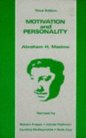 Motivation and Personality - Abraham Harold Maslow;Robert Frager;James Fadiman