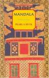Mandala: A Novel of India - Pearl S. Buck