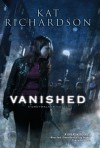 Vanished - Kat Richardson