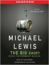 The Big Short (Unabridged) - Michael Lewis, Jesse Boggs