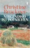 Nirgendwo ist Poenichen. - Christine Brückner
