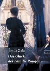 Das Glück der Familie Rougon  - Émile Zola