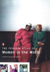 The Penguin Atlas of Women in the World - Joni Seager