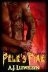 Pele's Fire - A.J. Llewellyn