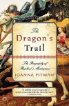 The Dragon's Trail: The Biography of Raphael's Masterpiece - Joanna Pitman