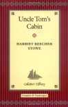 Uncle Tom's Cabin (Collector's Library) - Harriet Beecher Stowe, Pat Righelato
