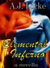 Elemental Inferno - A.J. Locke