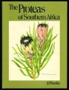 The Proteas of Southern Africa - John P. Rourke