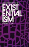 An Introduction to Existentialism - Robert G. Olson