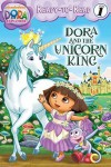 Dora the Explorer: Dora and the Unicorn King - Ellie Seiss, Victoria Miller