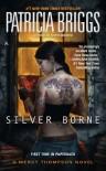 Silver Borne (Mercy Thompson) - Patricia Briggs