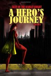 A Hero's Journey - P.T. Dilloway