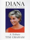 Diana, Princess Of Wales: A Tribute - Tim Graham