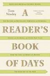 A Reader's Book of Days: True Tales from the Lives and Works of Writers for Every Day of the Year - Joanna Neborsky, Tom Nissley