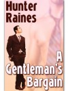 A Gentleman's Bargain - Hunter Raines
