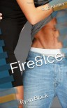 Fire&Ice: Ryan Black - Allie Kinsley
