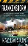 Frankenstorm - Ray Garton