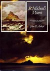 St. Michael's Mount: An illustrated history and guide - John St. Aubyn