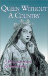 Queen Without A Country - Rachel Bard