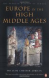 Europe in the High Middle Ages (Penguin History of Europe) - William Chester Jordan
