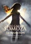 Tetrameron - José Carlos Somoza