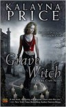 Grave Witch (Alex Craft Series #1) -
