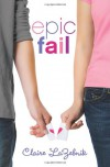 Epic Fail - Claire LaZebnik