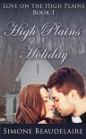 High Plains Holiday (Love on the High Plains) - Simone Beaudelaire