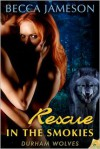 Rescue in the Smokies - Becca Jameson