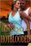 Hotblooded - Erin Nicholas